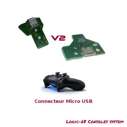 Connecteur Charge Micro USB V2 ou PRO PS4 Logic 68 Consoles System